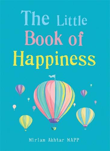The Little Book of Happiness: Simple Practices for a Good Life (Paperback)