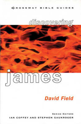 Cbg: Discovering James - Crossway Bible guides (Paperback)