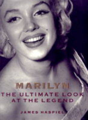 Marilyn: The Ultimate Look at the Legend (Hardback)