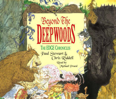 Beyond the Deepwoods: First Book of Twig - The Edge Chronicles 4 (CD-Audio)