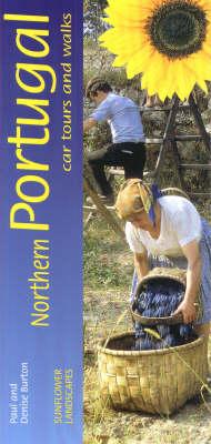 Northern Portugal: Car Tours and Walks - Landscapes (Paperback)