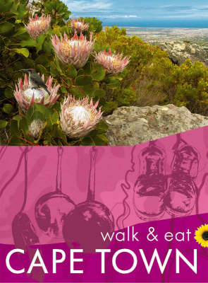 Cape Town - Walk and Eat (Paperback)