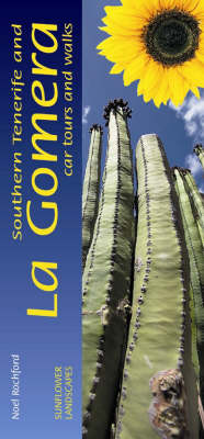 Southern Tenerife and La Gomera: Car Tours and Walks - Landscapes (Paperback)