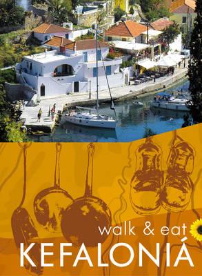 Walk and Eat Kefalonia - Walk and Eat (Paperback)