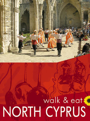 North Cyprus: Walk and Eat - Walk and Eat (Paperback)