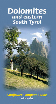 Dolomites and Eastern South Tyrol: Complete Guide with Walks - Complete (Paperback)