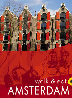 Amsterdam - Walk and Eat (Paperback)