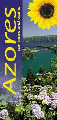 Azores: Car Tours and Walks - Landscapes (Paperback)