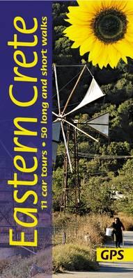 Eastern Crete: 11 Car Tours, 50 Walks - Landscapes (Paperback)