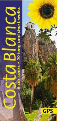 Costa Blanca: 5 Car Tours, 70 Long and Short Walks - Landscapes (Paperback)