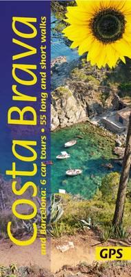 Costa Brava and Barcelona: 6 Car Tours, 55 Long and Short Walks - Landscapes (Paperback)