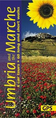 Umbria and the Marche: 8 Car Tours, 60 Long and Short Walks - Landscapes (Paperback)