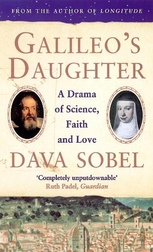 Galileo's Daughter: A Drama of Science, Faith and Love (Paperback)