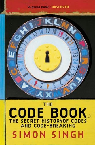 The Code Book: The Secret History of Codes and Code-Breaking (Paperback)