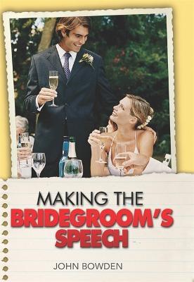 Making the Bridegroom's Speech (Paperback)