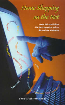 Home Shopping on the Net: Over 500 Retail Sites;the Best Baragins Online;Stress-free Shopping (Paperback)
