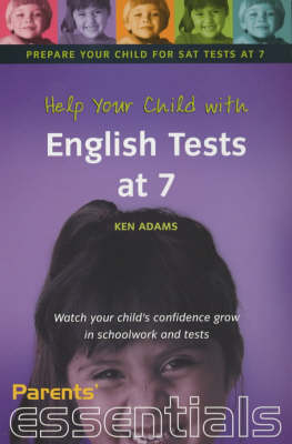 Help Your Child with English Tests at 7: Watch Your Child's Confidence Grow in Schoolwork and Tests - Parents' essentials (Paperback)