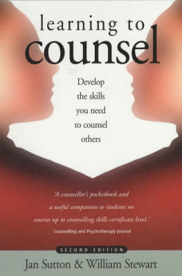 Learning to Counsel: Develop the Skills You Need to Counsel Others (Paperback)