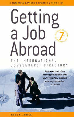 Getting a Job Abroad: The International Jobseekers' Directory (Paperback)