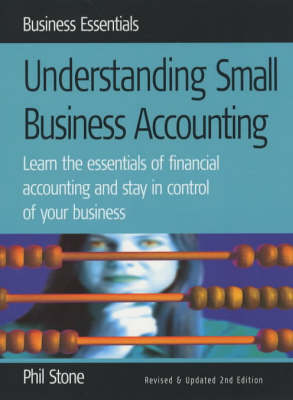 Understanding Small Business Accounting: Learn the Essentials of Financial Accounting and Stay in Control of Your Business (Paperback)
