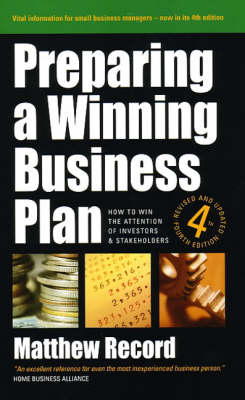 Preparing a Winning Business Plan: How to Win the Attention of Investors and Stakeholders (Paperback)
