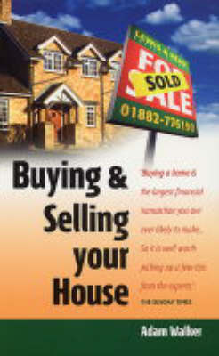 Buying and Selling Your House (Paperback)