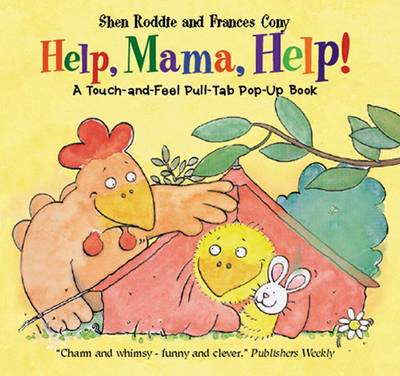 Help, Mama, Help!: A Touch-and-Feel Pull-tab Pop-up Book (Hardback)