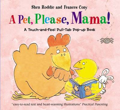 A Pet, Please, Mama!: A Touch-and-feel Pull-tab Pop-up Book (Hardback)