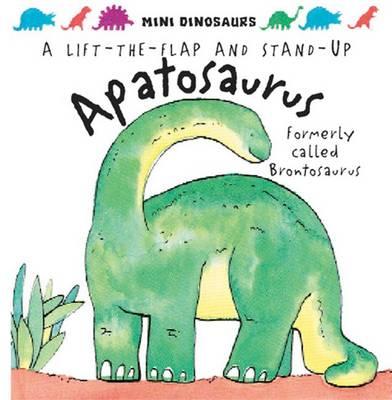 Apatosaurus: Formerly Called Brontosaurus (Hardback)