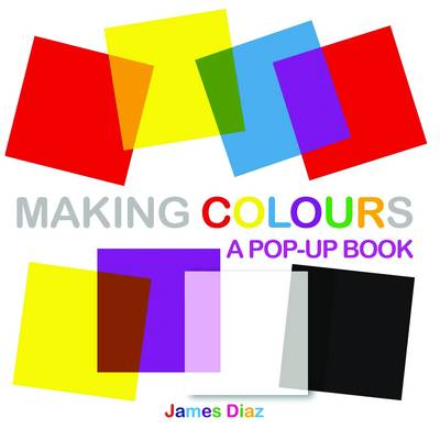 Making Colours (Hardback)