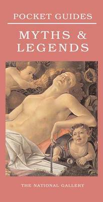 Myths and Legends - National Gallery Pocket Guides (Paperback)