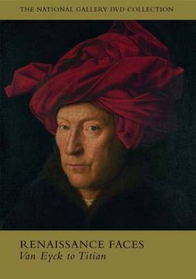 Renaissance Faces: Van Eyck to Titian - National Gallery London (DVD)