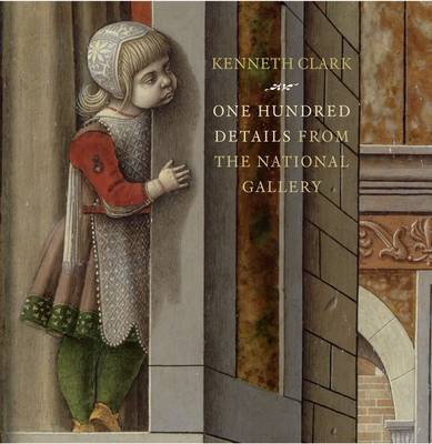 One Hundred Details from the National Gallery (Hardback)