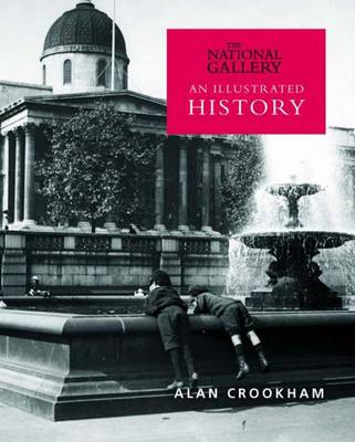 The National Gallery: An Illustrated History (Paperback)