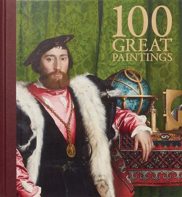 One Hundred Great Paintings (Hardback)