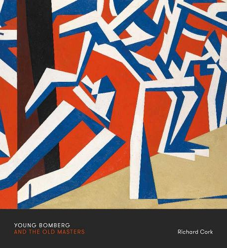 Young Bomberg and the Old Masters (Paperback)