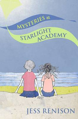 Mysteries at Starlight Academy - Starlight Academy 3 (Paperback)