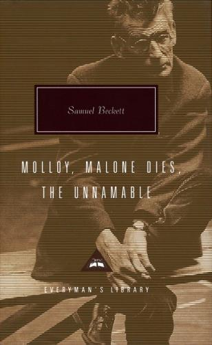 Samuel Beckett Trilogy: Molloy, Malone Dies and The Unnamable (Hardback)