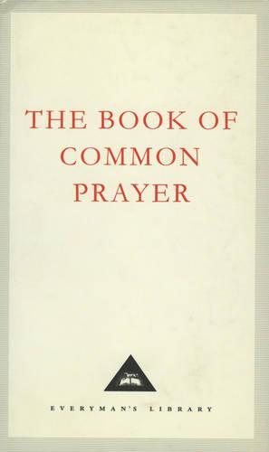 The Book Of Common Prayer: 1662 Version (Hardback)