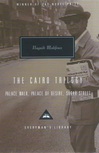 The Cairo Trilogy: Palace Walk, Palace of Desire, Sugar Street (Hardback)
