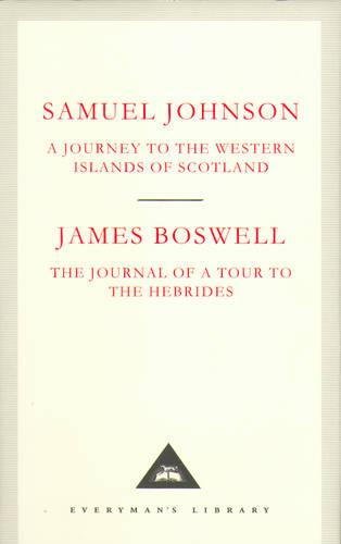 A Journey to the Western Islands of Scotland & The Journal of a Tour to the Hebrides (Hardback)