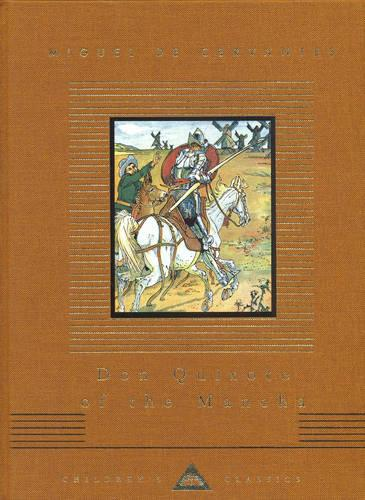 Don Quixote Of The Mancha - Everyman's Library CHILDREN'S CLASSICS (Hardback)