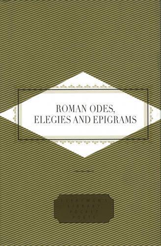 Roman Odes, Elegies & Epigrams - Everyman's Library POCKET POETS (Hardback)