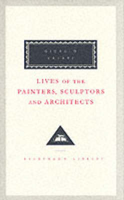 Lives Of The Painters, Sculptors And Architects Volume 2 (Hardback)
