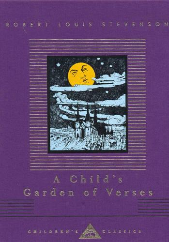 A Child's Garden Of Verses - Everyman's Library CHILDREN'S CLASSICS (Hardback)