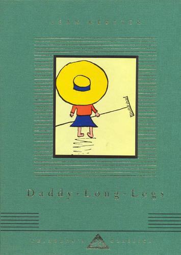 Daddy-Long-Legs - Everyman's Library CHILDREN'S CLASSICS (Hardback)