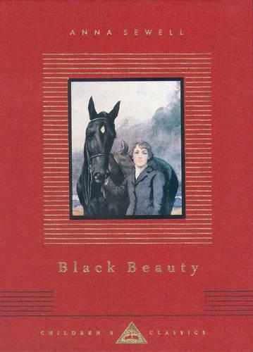 Black Beauty - Everyman's Library CHILDREN'S CLASSICS (Hardback)
