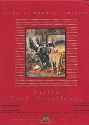 Little Lord Fauntleroy - Everyman's Library CHILDREN'S CLASSICS (Hardback)