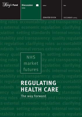 Regulating Health Care: The Way Forward (Paperback)