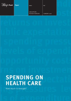 Spending on Health Care: How Much is Enough? (Paperback)